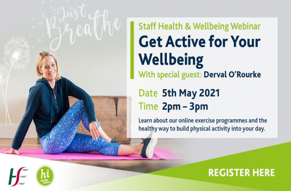 HSE Health and Wellbeing are hosting 'Get Active for Your Wellbeing' Webinar